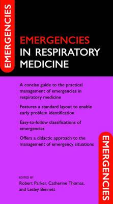 Emergencies in Respiratory Medicine - Emergencies in...