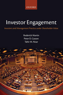 Investor Engagement: Investors and Management Practice under Shareholder Value (Hardback)