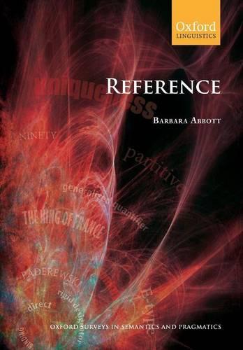 Reference - Oxford Surveys in Semantics & Pragmatics No.2 (Paperback)