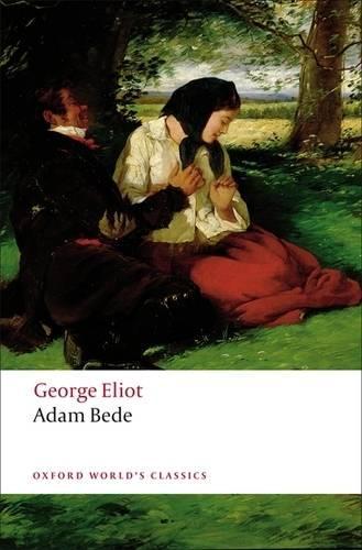 Adam Bede - Oxford World's Classics (Paperback)