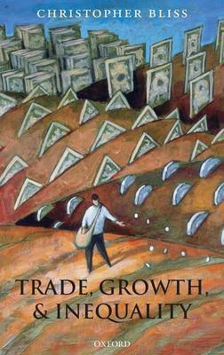 Trade, Growth, and Inequality (Hardback)
