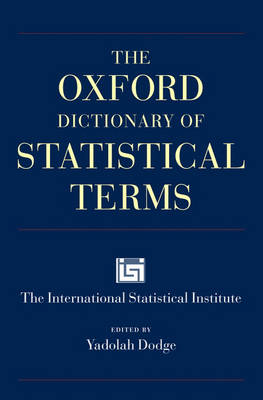 The Oxford Dictionary of Statistical Terms (Paperback)