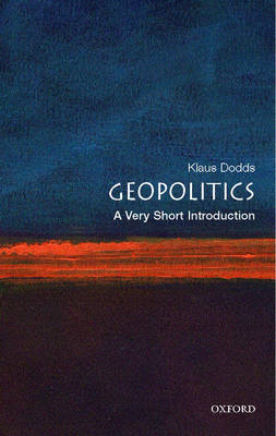 Geopolitics: A Very Short Introduction - Very Short Introductions (Paperback)