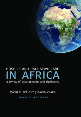 Hospice and Palliative Care in Africa: A review of developments and challenges (Paperback)