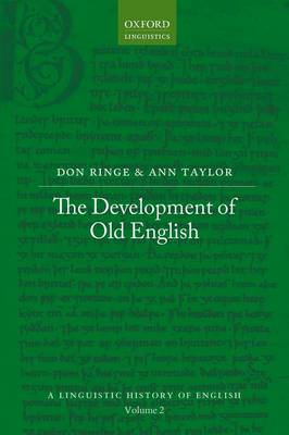 The Development of Old English - A Linguistic History of English 2 (Hardback)