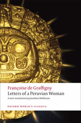 Letters of a Peruvian Woman - Oxford World's Classics (Paperback)