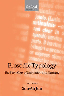 Prosodic Typology: The Phonology of Intonation and Phrasing (Paperback)