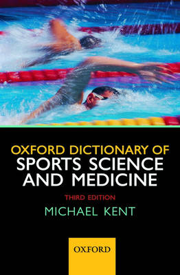 Oxford Dictionary of Sports Science and Medicine (Paperback)