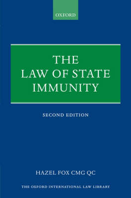 The Law of State Immunity - Oxford International Law Library (Paperback)