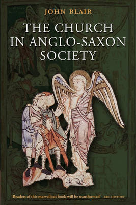 The Church in Anglo-Saxon Society (Paperback)