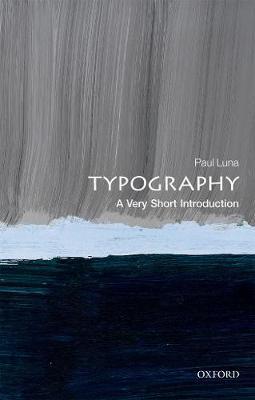 Typography: A Very Short Introduction - Very Short Introductions (Paperback)