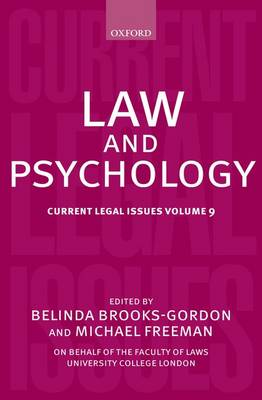 Law and Psychology: Current Legal Issues Volume 9 - Current Legal Issues (Hardback)