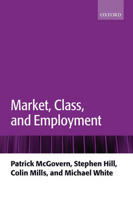 Market, Class, and Employment (Paperback)