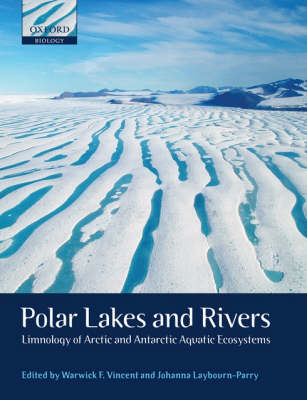 Polar Lakes and Rivers: Limnology of Arctic and Antarctic Aquatic Ecosystems (Paperback)