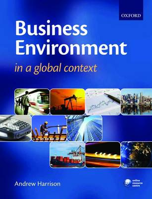 Business Environment in a Global Context (Paperback)