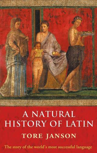 A Natural History of Latin (Paperback)
