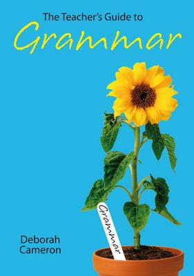 The Teacher's Guide to Grammar (Paperback)