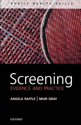 Screening: Evidence and practice (Paperback)