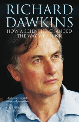 Richard Dawkins: How a scientist changed the way we think (Paperback)