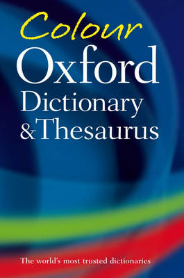 Colour Oxford Dictionary and Thesaurus (Paperback)