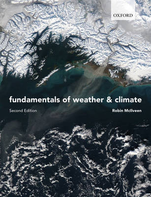 Fundamentals of Weather and Climate (Paperback)
