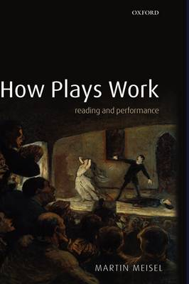 How Plays Work: Reading and Performance (Hardback)