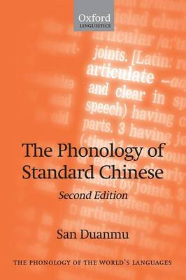 The Phonology of Standard Chinese - The Phonology of the World's Languages (Paperback)