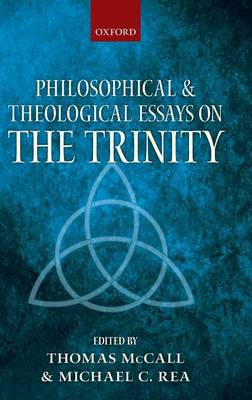 Philosophical and Theological Essays on the Trinity (Hardback)