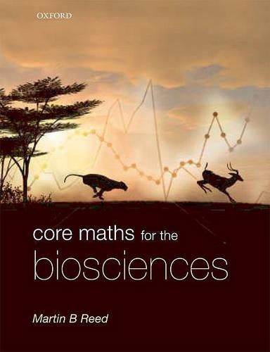 Core Maths for the Biosciences (Paperback)
