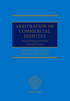 Arbitration of Commercial Disputes: International and English Law and Practice (Paperback)