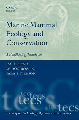 Marine Mammal Ecology and Conservation: A Handbook of Techniques - Techniques in Ecology & Conservation (Paperback)