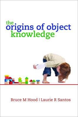The Origins of Object Knowledge (Paperback)