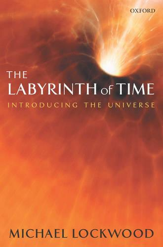The Labyrinth of Time: Introducing the Universe (Paperback)
