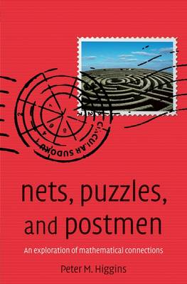 Nets, Puzzles, and Postmen: An Exploration of Mathematical Connections (Paperback)