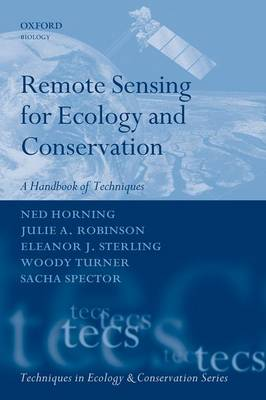 Remote Sensing for Ecology and Conservation: A Handbook of Techniques - Techniques in Ecology & Conservation (Paperback)