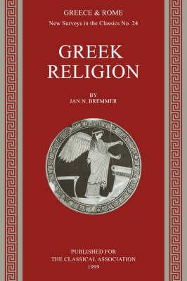 Greek Religion - New Surveys in the Classics 24 (Paperback)