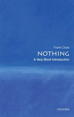 Nothing: A Very Short Introduction - Very Short Introductions (Paperback)