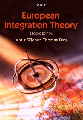 European Integration Theory (Paperback)