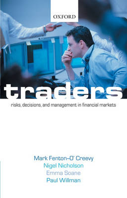 Traders: Risks, Decisions, and Management in Financial Markets (Paperback)