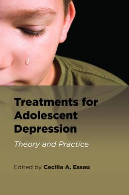 Treatments for Adolescent Depression: Theory and Practice (Paperback)