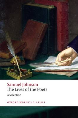The Lives of the Poets: A Selection - Oxford World's Classics (Paperback)