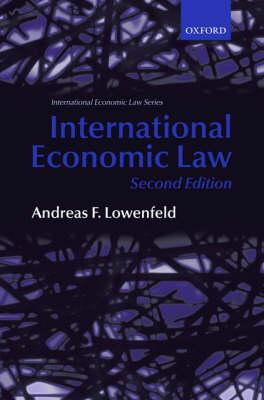 International Economic Law - International Economic Law Series (Paperback)