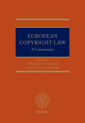 European Copyright Law: A Commentary (Hardback)