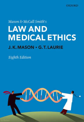 Mason and McCall Smith's Law and Medical Ethics (Paperback)