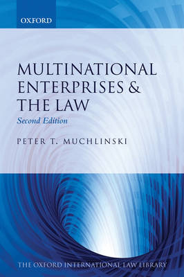 Multinational Enterprises & the Law - Oxford International Law Library (Paperback)