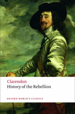 The History of the Rebellion: A new selection - Oxford World's Classics (Paperback)