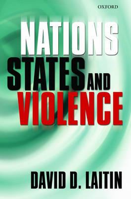 Nations, States, and Violence (Hardback)
