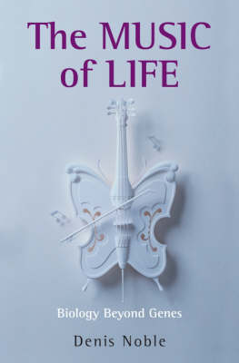 The Music of Life: Biology beyond genes (Paperback)