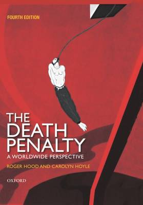 The Death Penalty: A Worldwide Perspective (Hardback)