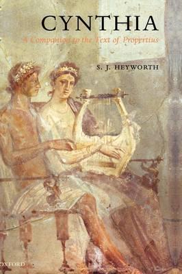 Cynthia: A Companion to the Text of Propertius (Hardback)